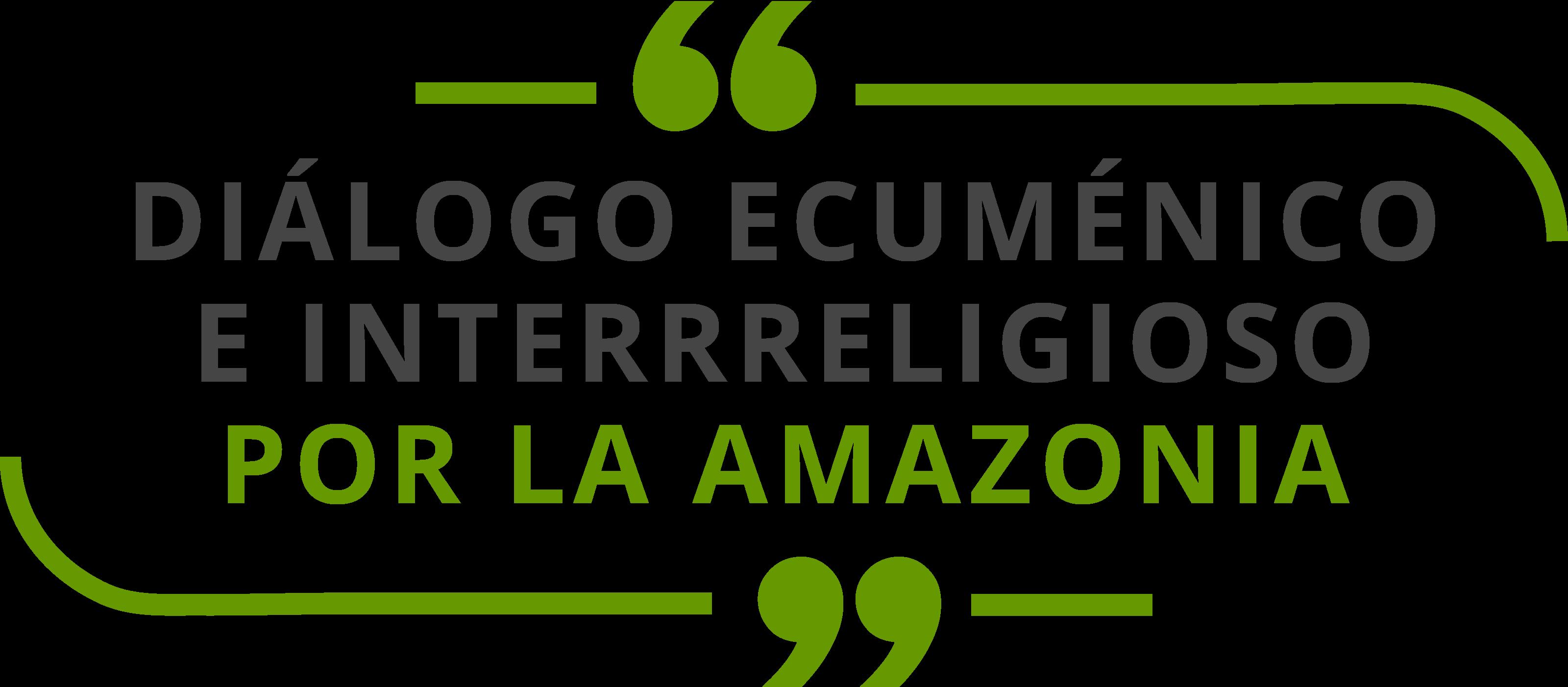 Diálogo Ecuménico e Interreligioso por la Amazonía