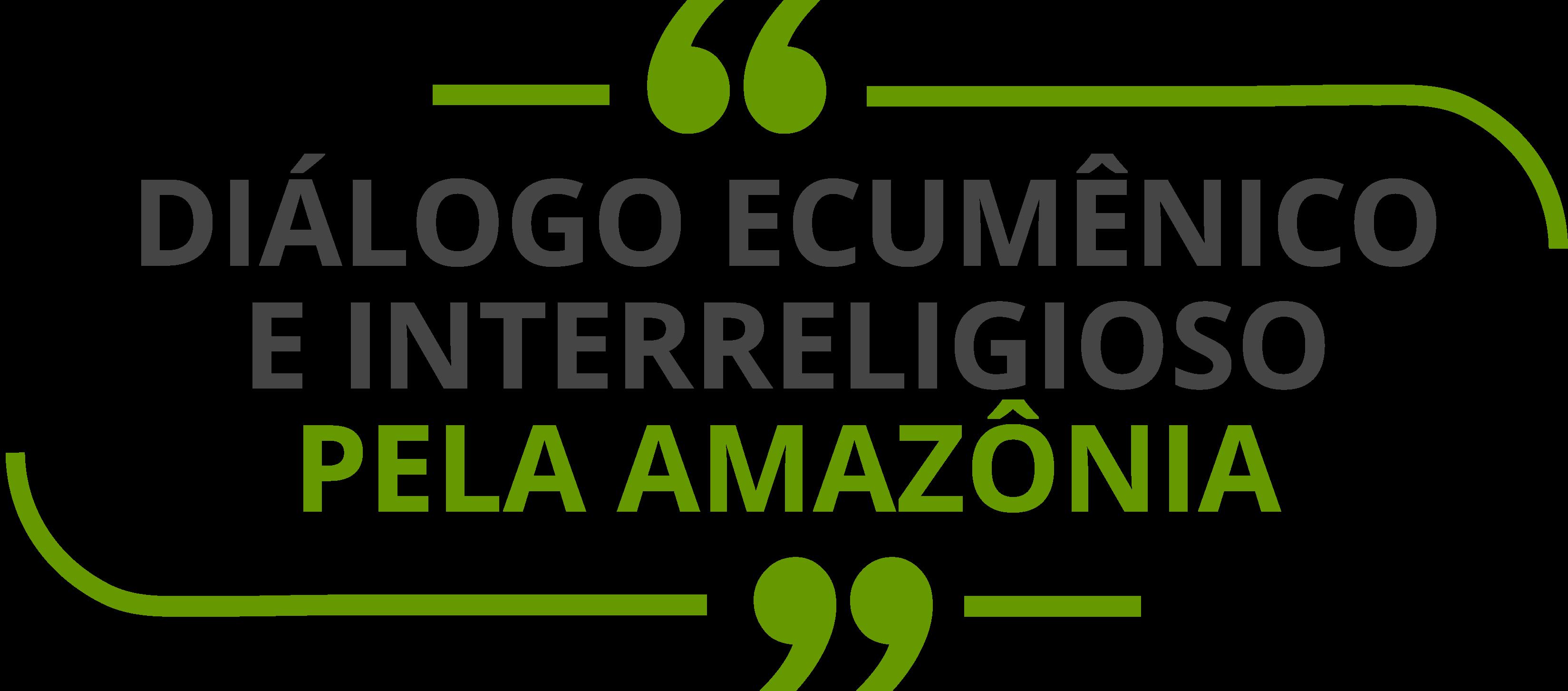 Diálogo Ecumênico e Interreligioso pela Amazônia