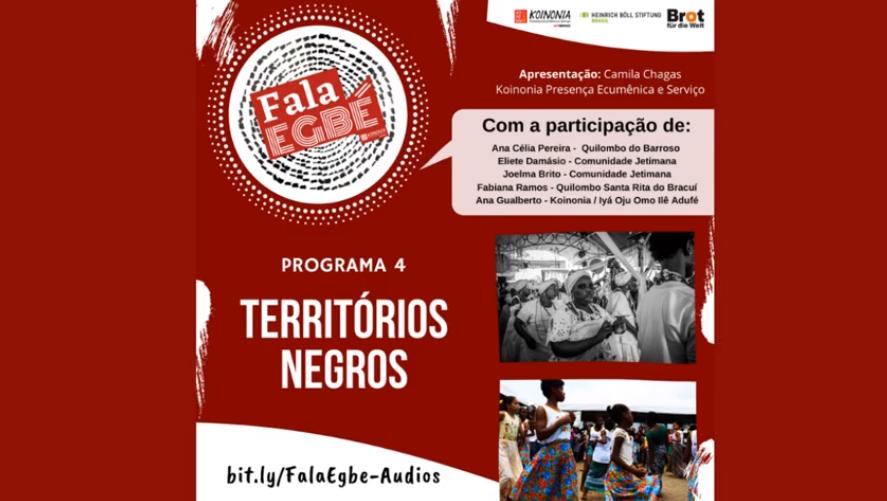 Programa Fala Egbé 4: Territórios negros na voz das mulheres