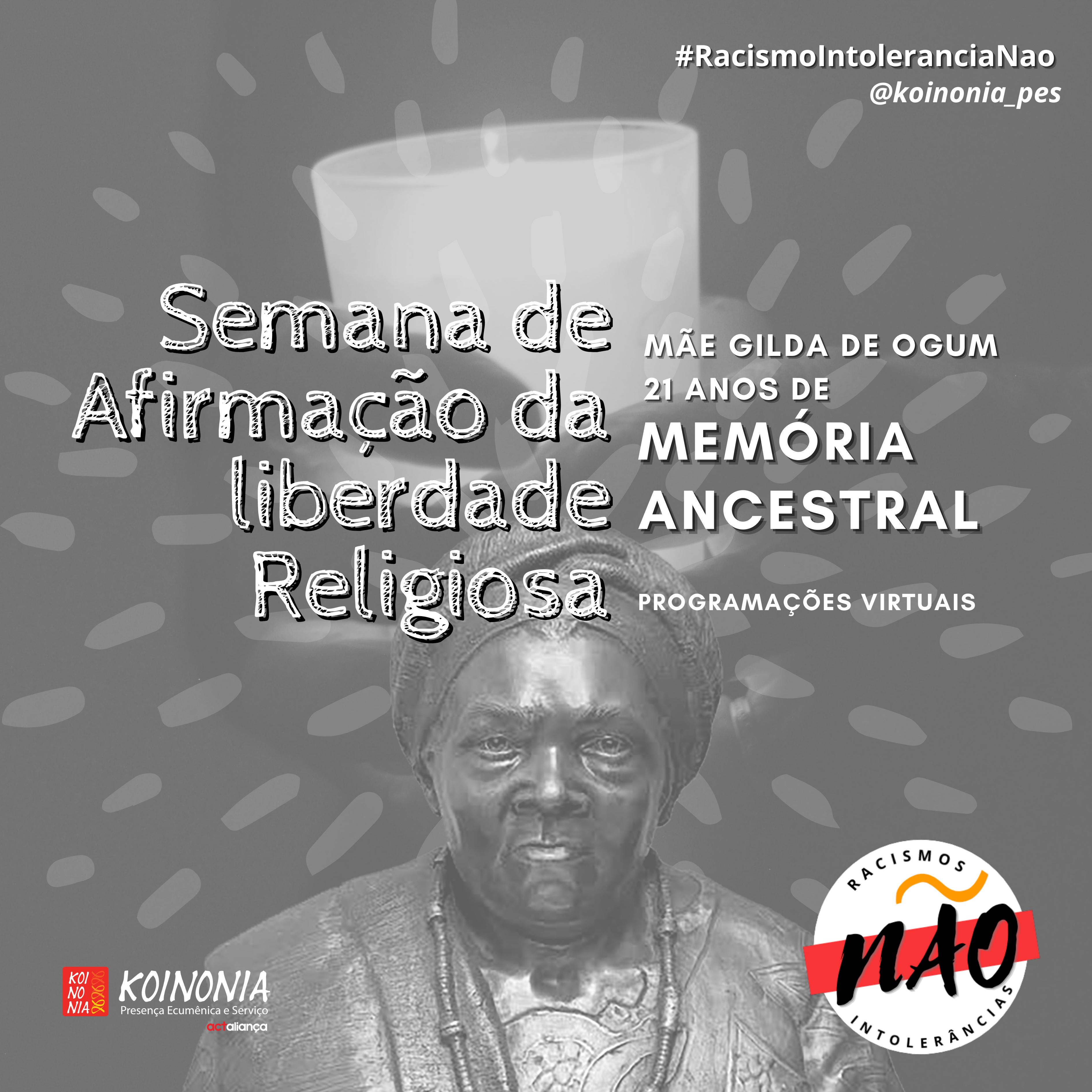 21 anos do 21 de janeiro: e a memória ancestral de Mãe Gilda de Ogum segue viva!
