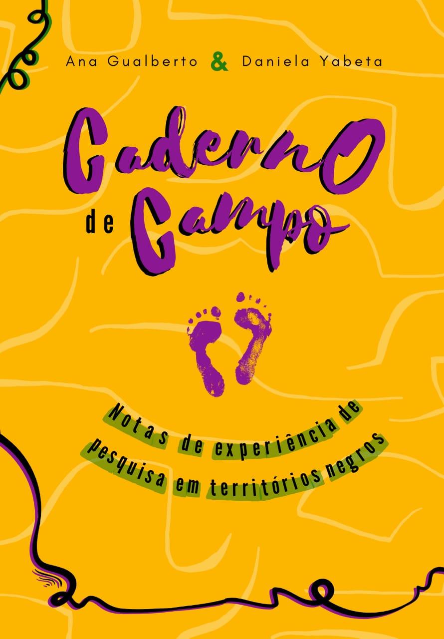 Caderno de Campo: Notas de experiência de pesquisa em Territórios Negros