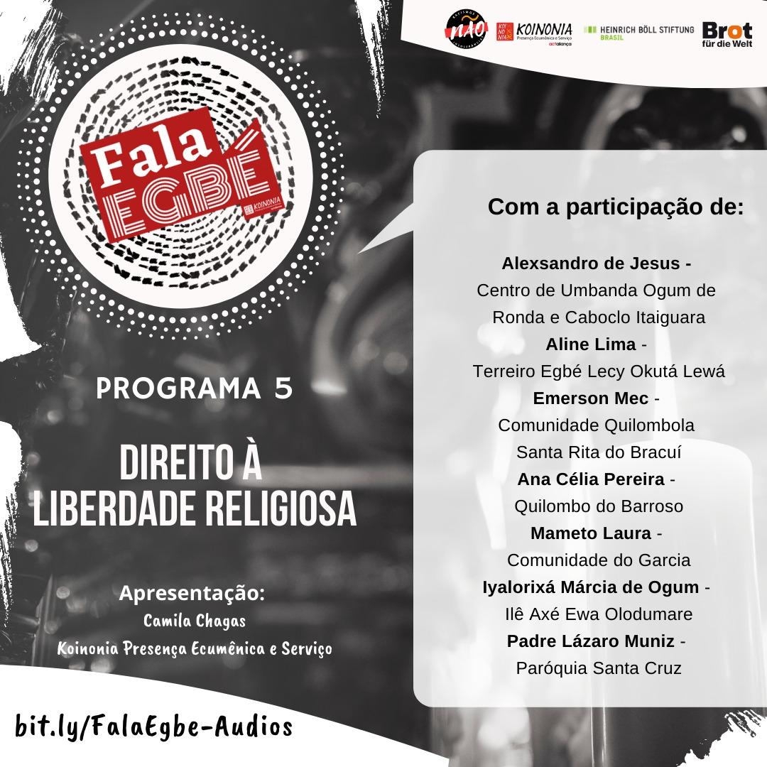 Programa Fala Egbé 5: Direito à Liberdade Religiosa