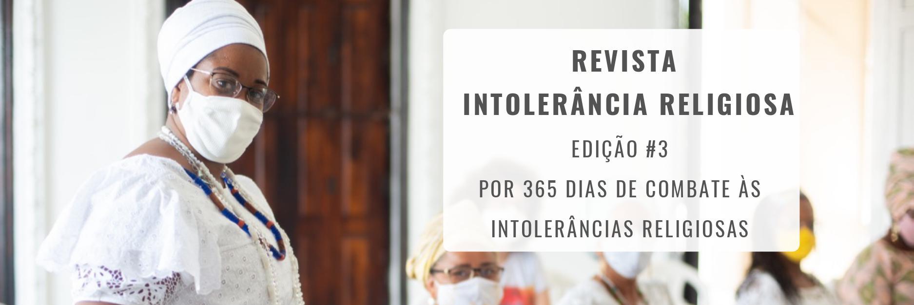 Nova edição da Revista Intolerância Religiosa traz  ações do dia 21 de janeiro pelo país